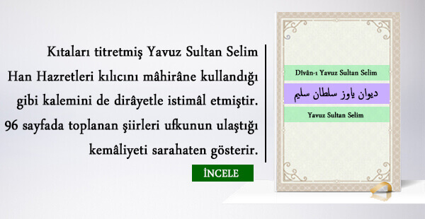 Divân-ı Yavuz Sultan Selim – Yavuz Sultan Selim